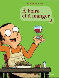 A Boire et a Manger (tome 2)